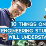 "Young engineering student works on machinery on blue background with header text overlaid: ""10 things only engineering students will understand"""